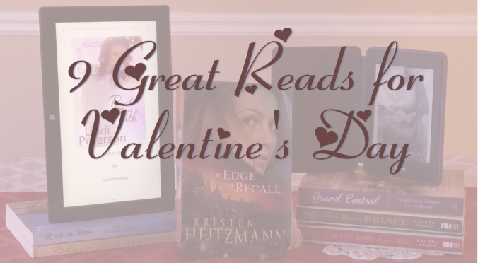 9 Romantic Reads for Valentine's Day (Pin it!)